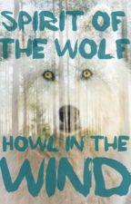 Howl in the Wind by W0lfEch0