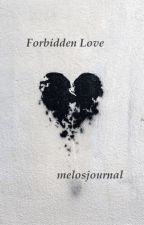 Forbidden Love by melosjournal