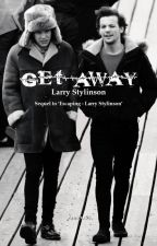 Get Away - Larry Stylinson (Sequel to 'Escaping') by imadarklarry