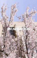 En Negación [Wisplay] by STRXWB3RRY