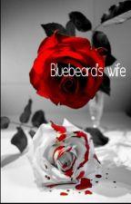 Bluebeard's Wife by FandomReader14