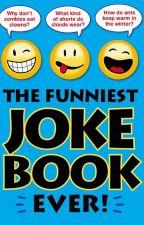 JOKES TO LAUGH WHEN YOU ARE SAD by zaimafaizazia