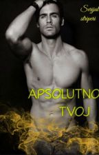 Apsolutno tvoj #5 by AnaLukic000