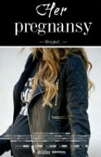 Her Pregnancy | h.s by Ringlet_
