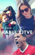 Rabul Ejtve 2. évad by LoveNeverBreaks