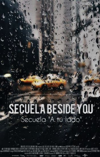 SECUELA BESIDE YOU