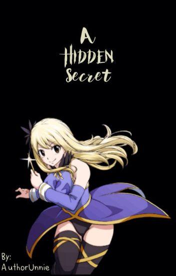 A Hidden Secret (A Dragon Princess a NaLu fan fiction) -Under Editing-