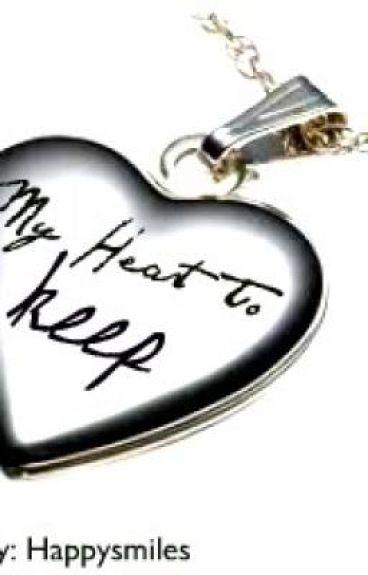 My Heart To Keep.