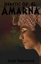 Heretic of El Amarna by ariel_paiement1