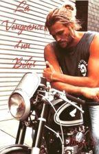La Vengeance d'un Biker by miniganou