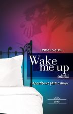 WAKE ME UP | COLORFUL by eleanora_evans
