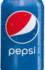 101 things i do when I'm Not FUCCING Pepsi by FuccMyPepsi