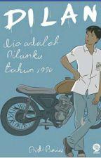 Dilan 1990 (dia adalah dilanku tahun 1990) by whooaiiemm