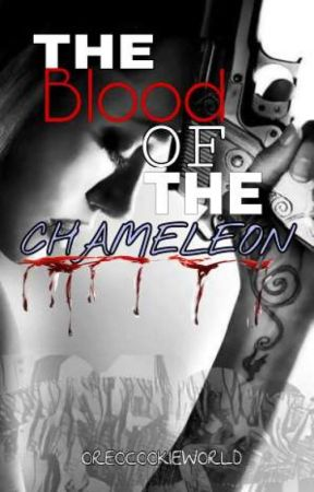 The Blood Of The Chameleon by OreoCookieWorld