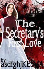 The Secretary's First Love by BluePrestige