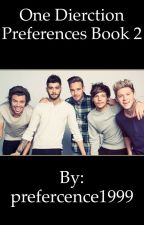 One Direction Preferences Book 2 by prefercence1999