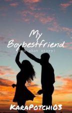 """""""My Boybestfriend"""" (One Shot Story) by KaraPotchi03"""