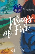 Wings of Fire || [~•Book One - Book Five•~] by KittyKeri_613