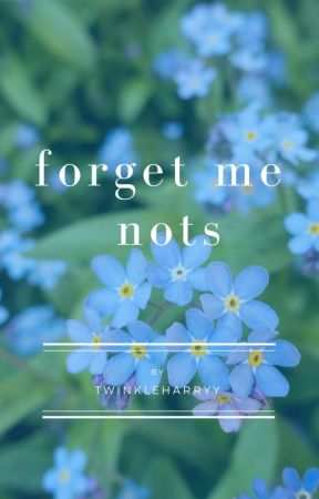 forget-me-nots [h.s.] by twinkleharryy