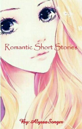 Romantic short stories by AlyssaSonger