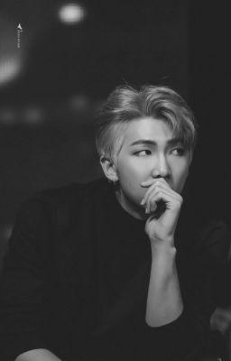 Đọc truyện [ RM / NamJoon - BTS ] | M I S S | Oneshot SE ❤
