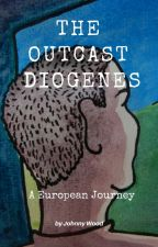 The Outcast Diogenes by pleasurezone