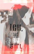 Ich,das Bad Girl by Lu-Pita