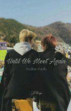 Until We Meet Again by Pohryn