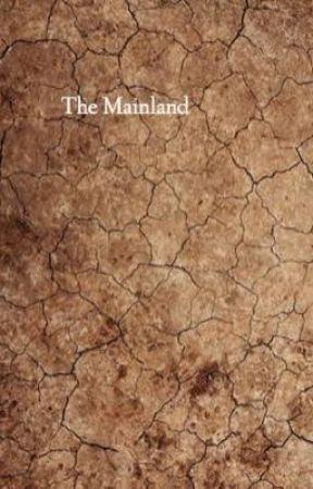 The Mainland by Philophobiastories