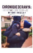 [TOME 1] Chronique : adoptée que vais-je devenir avec lui ?  by by_jhne