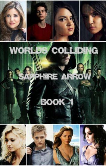Worlds Colliding (Sapphire Arrow, Book One)