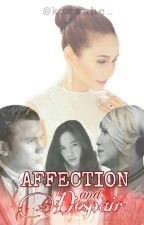 AFFECTION AND DESPAIR (VICERYLLE FANFIC) by kiss_she