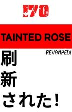 Tainted Rose by GreenDayIsRelevant