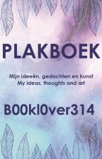 Plakboek by B00kl0ver314