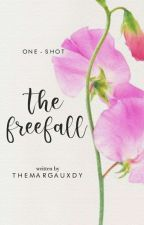 The Freefall [One-Shot]  by TheMargauxDy