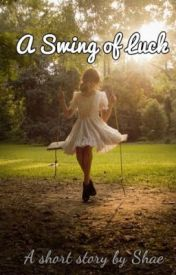 A Swing of Luck by Shaeromist