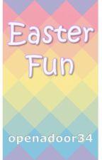 Easter Fun by openadoor34
