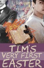Tim's very first Easter (m/m) by HopelessBromantic
