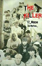 The Killer || Seventeen × Bts || by Carat_17teen