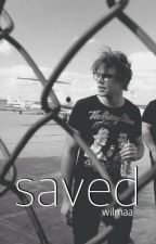 Saved - 5sos Fanfiction by Wilmaa