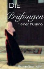 Die Prüfungen einer Muslima by muslima_sabr
