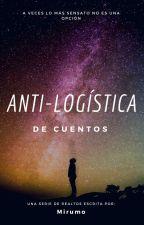 Anti-Logística de Cuentos by Mirumo_Senpai