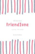Friendzone by IntanRosdiana45
