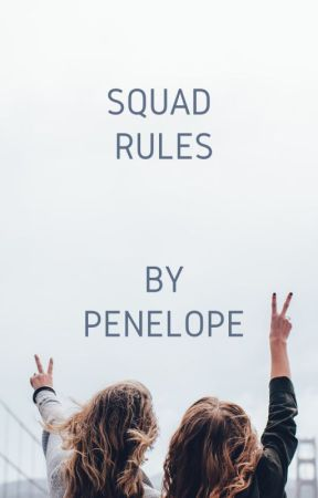 Squad Rules by Penelope909