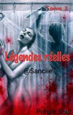 Légendes Réelles : Tome 2   by Sanciie