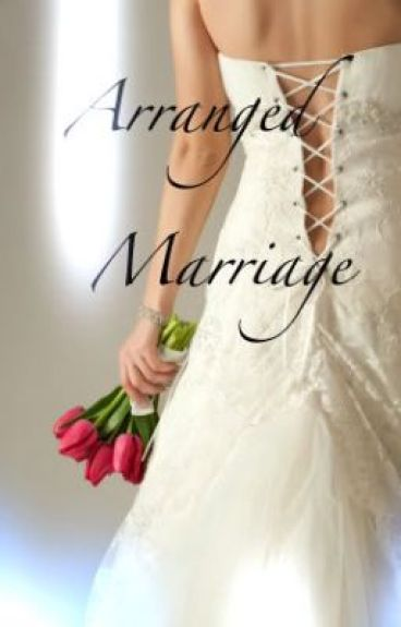 Arranged Marriage by Wanna-Be-Vampire
