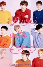 Living with EXO FF by nameless_lycoris