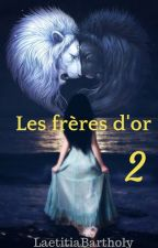 Les frères d'or 2 - Fantômes by LaetitiaBartholy