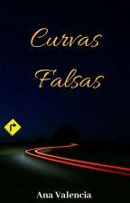 Curvas Falsas (+18)[Trilogía Curvas] Libro 2 by anavalencia2307