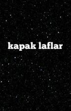 kapak laflar by zeynepruzgar54